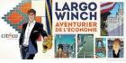Largo Winch : l'aventurier s'expose
