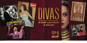 Divas : d'Oum Kalthoum à Dalida