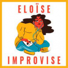 Eloïse improvise