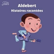 Aldebert : histoires racontées