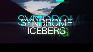 Syndrome de l'iceberg