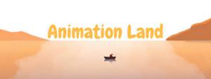 Animation Land