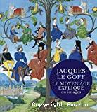 Moyen Age expliqué en images (Le)