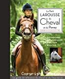 Petit larousse du cheval et du poney (Le)