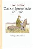 Contes et histoires vraies de Russie