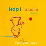 Hop ! la balle