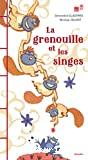 Grenouille et les singes (La)