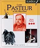 Louis Pasteur et les microbes