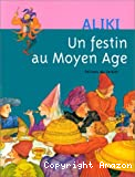 Festin au Moyen Age (Un)