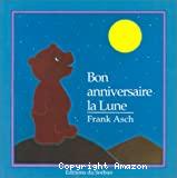 Bon anniversaire la Lune
