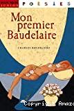 Mon premier Baudelaire