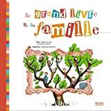 Grand livre de la famille (Le)