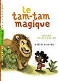 Tam-tam magique (Le)