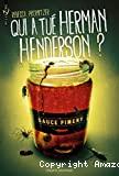 Qui a tué Herman Henderson ?