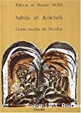 Sabila et Kotchéli