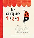 Cirque 1, 2, 3 (Le)