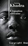 équation africaine (L')