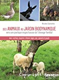 Des animaux au jardin biodynamique