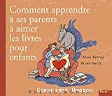Comment apprendre à ses parents à aimer les livres pour enfants