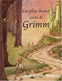 Plus beaux contes de Grimm (Les)