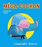 Méga-Cochon