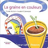 Graine en couleurs (La)