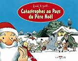 Catastrophes au Pays du Père Noël