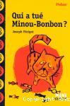 Qui a tué minou-bonbon ?