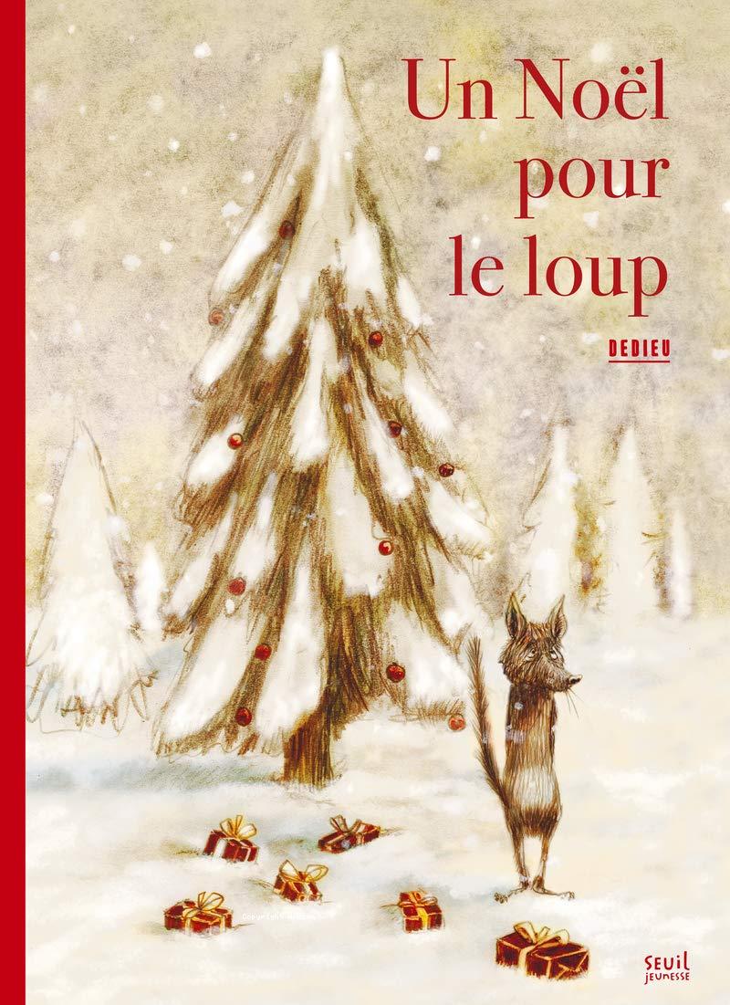 Noël pour le loup (Un)