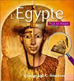 Egypte à la loupe (L')