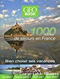 1.000 idées de séjours en France