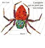 Araignée qui ne perd pas son temps (L')