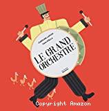 Grand orchestre (Le)