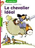 Chevalier Idéal (Le)
