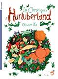 Chroniques d'Hurluberland (Les)
