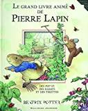 Grand livre animé de Pierre Lapin (Le)