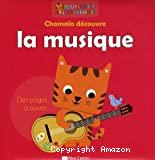 Chamalo découvre la musique