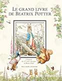 Grand livre de Beatrix Potter (Le)