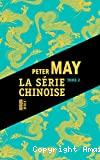 Série chinoise (La)