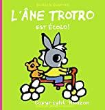 L'âne Trotro est écolo !