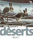 Animaux des déserts (Les)