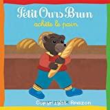 Petit Ours Brun achète le pain