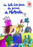 Belle lisse poire du prince de Motordu (La)