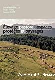 Elevage pastoral, espaces protégés et paysages