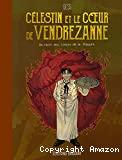 Célestin et le coeur de Vendrezanne