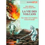 La vie des volcans