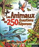 Animaux en 250 questions-réponses (Les)