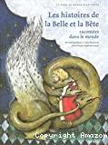 Histoires de La belle et la bête racontées dans le monde (Les)
