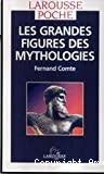 Grandes figures des mythologies (Les)
