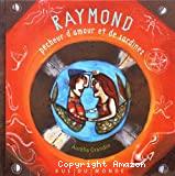Raymond pêcheur d'amour et de sardines